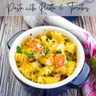 pasta with ricotta and tomatoes in a single serve casserole dish